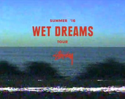 stussy wet dreams