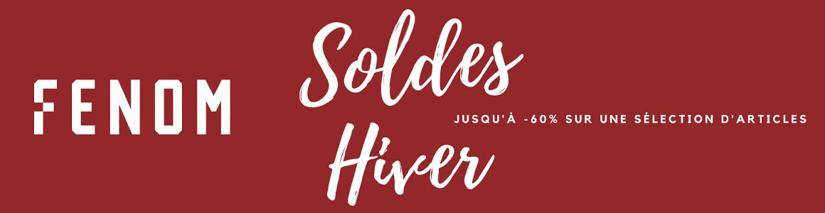 Soldes Hiver 2021 FENOM